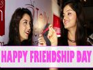 Rubina And Srishty Talk About Their Friendship Video