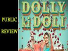 Public Review Of Dolly Ki Doli