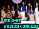 Mr.X at the Fusion Concert on Kaisi Yeh Yaariyan