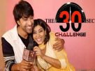 Sahil and Rajshree take the 30sec challenge Video