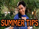 Neha Yadav's quick summer tips Video