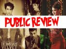 Public review of Bombay Velvet