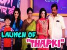 Launch of  Thapki Pyaar ki