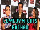 Anita Hassanandani, Shruti Seth and Mubin talks about Comedy Nights Bachao Video