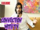 Karan V Grover talks about his TV connection Video
