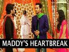 Raj' marriage gets fixed to Koya; Maddy's heartbreak Video
