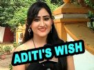 Whose life Aditi Sajwan wish to live?