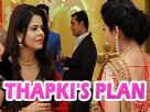 Thapki plan's against Shraddha to catch her red handed
