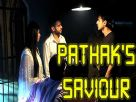 Will Raman and Ishita save Pathak? Video