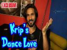 Krip Suri talks about his love for dance! Video