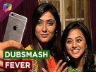 Helly Shah and Nikita Sharma's favorite dubsmash video Video