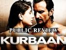 Public Review - (Kurbaan)