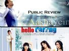 Public Review - Hello Darling and Aashayein
